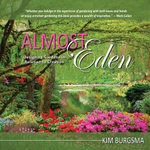 Almost Eden : Designing Gardens in Relation to Creation - Kim Burgsma
