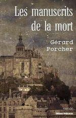 Les Manuscrits de La Mort - Gerard Porcher