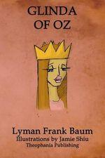 Glinda of Oz : Volume 14 of L.F.Baum's Original Oz Series - Lyman Frank Baum
