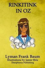 Rinkitink in Oz : Volume 10 of L.F.Baum's Original Oz Series - Lyman Frank Baum