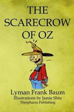 The Scarecrow of Oz : Volume 9 of L.F.Baum's Original Oz Series - Lyman Frank Baum