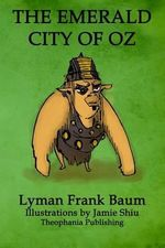 The Emerald City of Oz : Volume 6 of L.F.Baum's Original Oz Series - Lyman Frank Baum