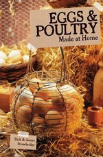 Eggs and Poultry : Made at Home - Dick Strawbridge