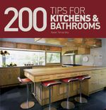 200 Tips for Kitchens and Bathrooms - Xavier Torras Isla