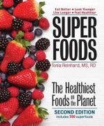 Superfoods : The Healthiest Foods on the Planet - Tonia Reinhard