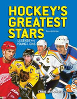 Hockey's Greatest Stars : Legends and Young Lions - Chris McDonell