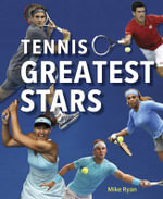 Tennis' Greatest Stars - Mike Ryan