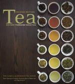 Tea : History, Terroirs, Varieties - Kevin Gascoyne
