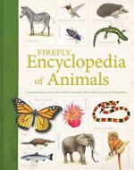 Firefly Encyclopedia of Animals - Dr Philip Whitfield