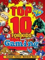 Top 10 for Kids Gaming - Paul Terry