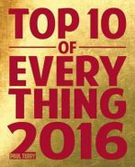 Top 10 of Everything 2016 - Paul Terry