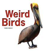 Weird Birds - Chris Earley