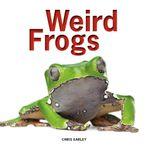 Weird Frogs - Chris Earley