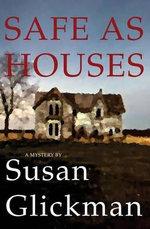Safe as Houses - Susan Glickman