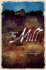 The Mill - Matthew MacFadzean