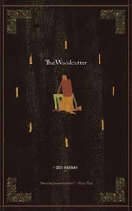 The Cave Painter/The Woodcutter - Don Hannah