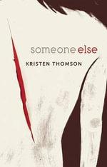 Someone Else - Kristen Thomson