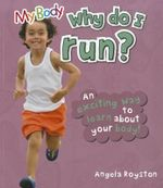 Why Do I Run? - Angela Royston