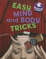 Easy Mind and Body Tricks : Beginner Magic - Stephanie Turnbull