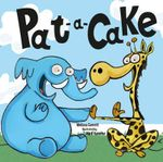 Pat-a-Cake : Nursery Rhymes - Melissa Everitt