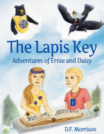 The Lapis Key Adventures of Ernie and Daisy - D.F. Morrison