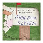 Mailbox Kitten - Mammy Oaklee