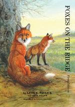 Foxes on the Ridge - Leon E. Pavlick