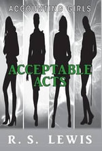 Acceptable Acts Accounting Girls - Rosemarie Lewis