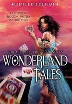 Wonderland Tales - Lewis Carroll