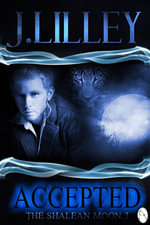 Accepted : The Shalean Moon, Book 3 - J. Lilley