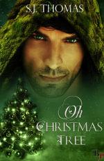 Oh Christmas Tree - SJ Thomas