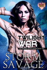 Twilight War - Storm Savage