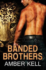 Banded Brothers 1-5 - Amber Kell