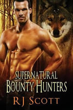 Supernatural Bounty Hunters - Amber Kell