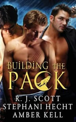 Building the Pack - R J Scott