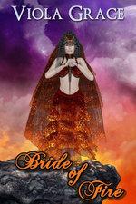 Bride of Fire - Viola Grace