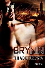 Brynin 3 - Thadd Evans