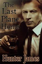 The Last Plane Home - Hunter James
