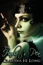 The Harlot's Pen - Claudia H Long