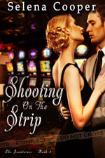Shooting on the Strip - Selena Cooper