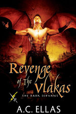 Revenge of the Vlakas - A. C. Ellas