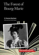 Forest of Bourg-Marie : Early Canadian Literature - Susie F. Harrison