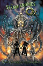 The Steam Engines of Oz : Geared Leviathan Volume 2