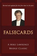 Falsecards : A Mike Lawrence Classic - Mike Lawrence