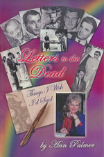 Letters to the Dead : Things I Wish I'd Said - Ann Palmer