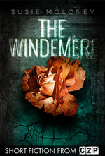 The Windmere : Short Story - Susie Moloney