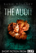 The Audit : Short Story - Susie Moloney