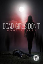 Dead Girls Don't - Mags Storey