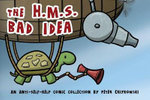 The H.M.S. Bad Idea : An Anti-Self-Help Comic Collection - Peter Chiykowski