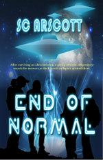 End Of Normal - S.C. Arscott